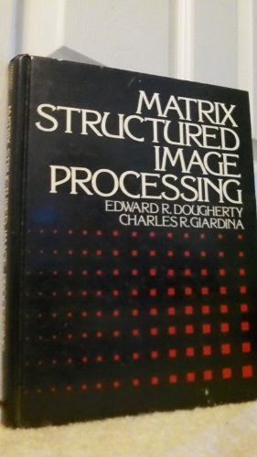 9780135656235: Matrix Structured Image Processing