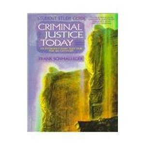 Criminal Justice Today: Frank Schmalleger, Gordon
