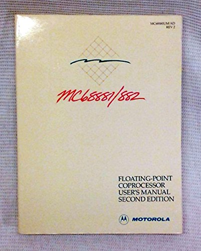 9780135670095: Mc68881/Mc68882 Floating-Point Coprocessor User's Manual