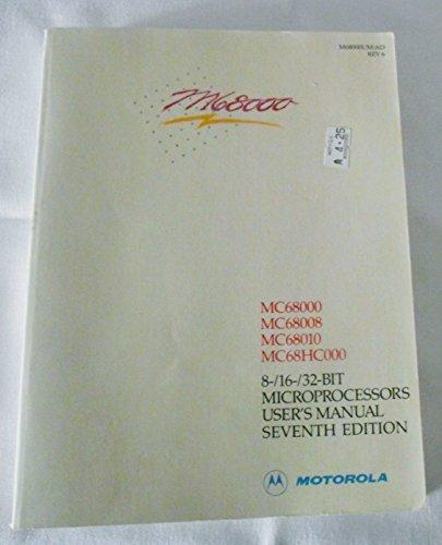 9780135670743: Mc68000 8- 16- 32-Bit Microprocessor User's Manual