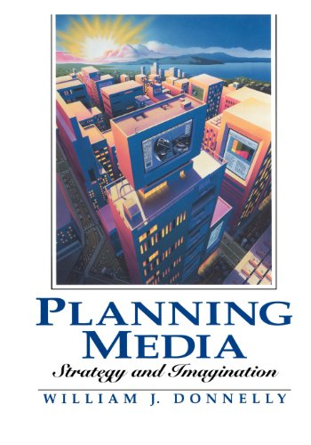 9780135678350: Planning Media: Strategy and Imagination