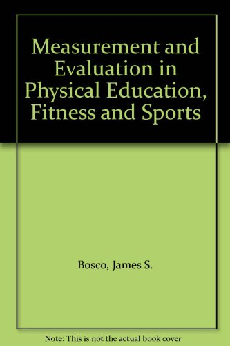 9780135683521: Measurement and Evaluation in Physical Education, Fitness and Sports