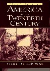 9780135693360: America in the Twentieth Century