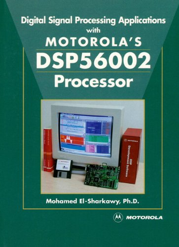 9780135694763: Digital Signal Processing Applications With Motorola's DSP56002 Processor