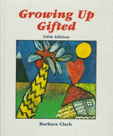 9780135696583: Growing Up Gifted: Developing the Potential of Children at Home and at School (5th Edition)