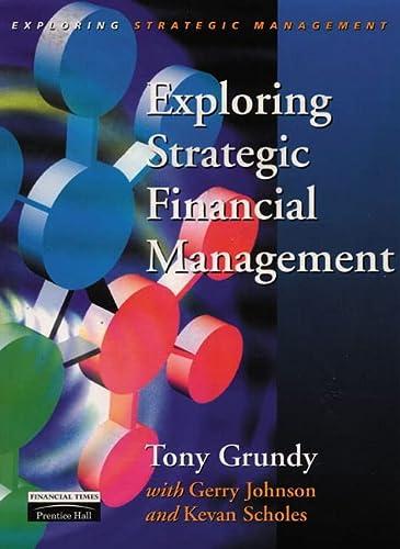 9780135701027: Exploring Strategic Financial Management (Exploring Strategic Management)