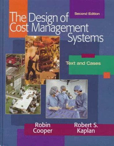 9780135704172: The Design of Cost Management Systems: Text and Cases