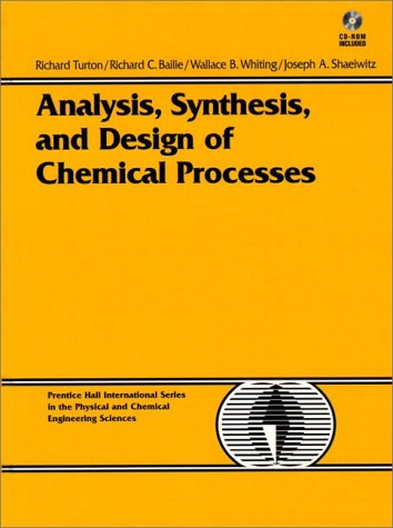9780135705650: Analysis, Synthesis and Design of Chemical Processes with 3.5 Disk (Prentice Hall International Series in the Physical and Chemical Engineering Sciences)