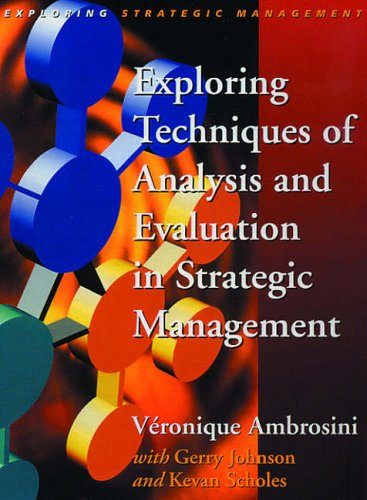 9780135706800: Exploring Techniques of Analysis and Evaluation in Strategic Management (Exploring Strategic Management)
