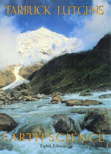 Earth Science 8th Edition: Tarbuck;Lutgens, Frederick K.