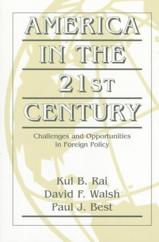 9780135709610: America in the Twenty-First Century: Challenges and Opportunities in Foreign Policy