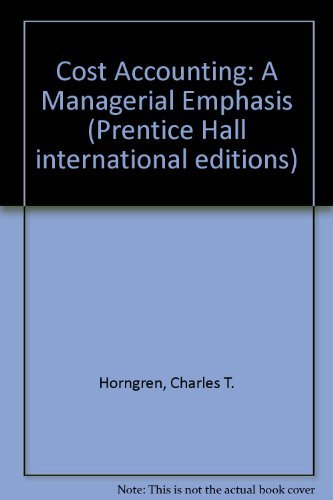 9780135712177: Cost Accounting: A Managerial Emphasis (Prentice Hall international editions)