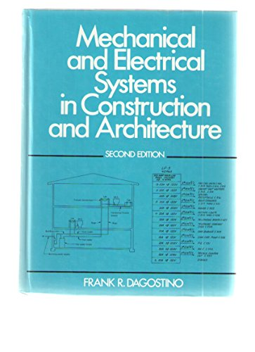 9780135713082: Mechanical and Electrical Systems in Construction and Architecture
