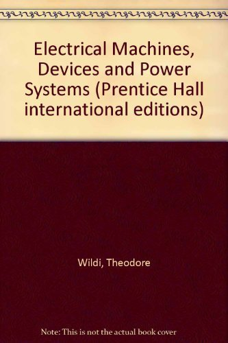 9780135713334: Electrical Machines, Devices and Power Systems (Prentice Hall international editions)