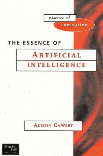 9780135717790: The Essence of Artificial Intelligence (Essence of Computing)