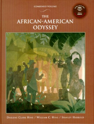 African-American Odyssey with Audio CD, The: Combined: Darlene Clark Hine,