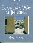9780135721407: Economic Way of Thinking, The