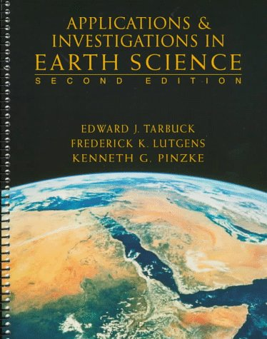9780135726600: Applications and Investigations in Earth Science