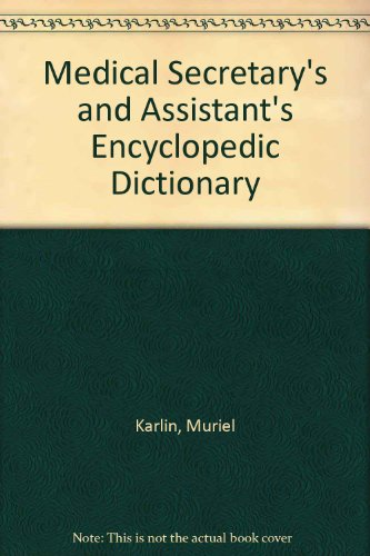 9780135729090: Medical Secretary's and Assistant's Encyclopedic Dictionary