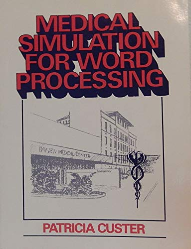 9780135729182: Medical Simulation for Word Processing
