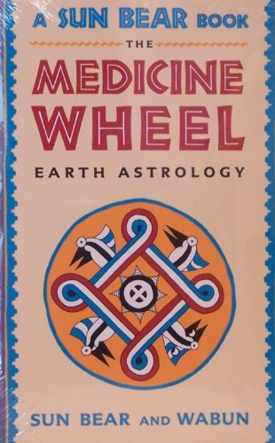 9780135729823: The Medicine Wheel: Earth Astrology