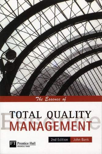 9780135731147: The Essence of TQM (2nd Edition)