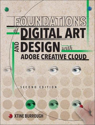 Foundations of Digital Art and Design with: xtine burrough