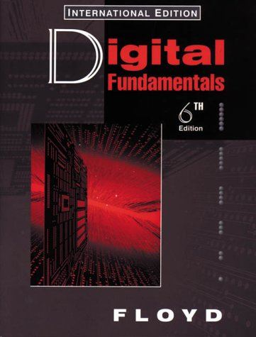 Digital Fundamentals (Prentice Hall International Editions) (0135734789) by Thomas L. Floyd