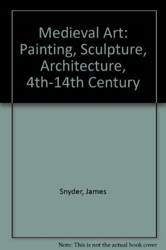 9780135734940: Medieval Art: Painting, Sculpture, Architecture, 4th-14th Century