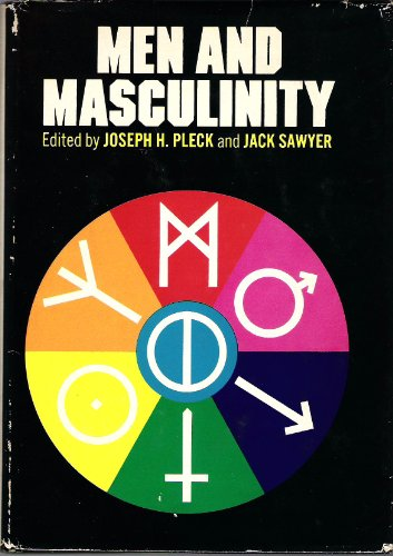 9780135743195: Men and Masculinity (The Patterns of social behavior series)