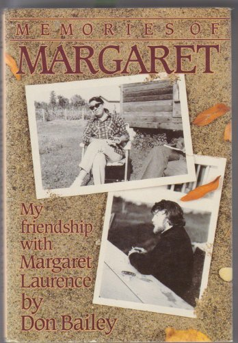 Memories Of Margaret: My Friendship With Margaret Laurence