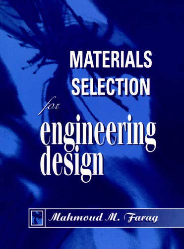 9780135751923: Material Selection for Engineering Design: Structure, Properties and Applications
