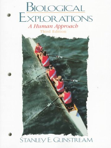 9780135757703: Biological Explorations: A Human Approach