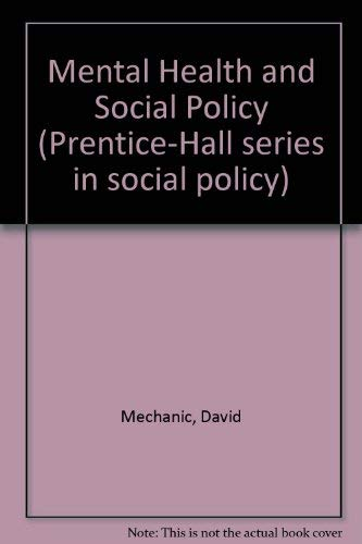9780135760178: Mental Health and Social Policy (Prentice-Hall series in social policy)