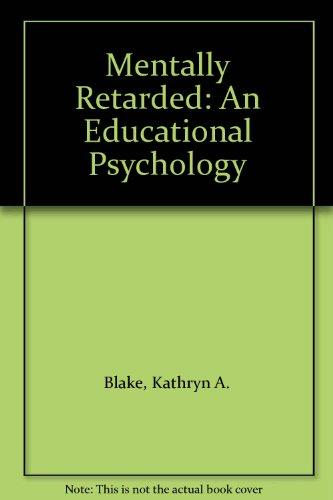 9780135762806: Mentally Retarded: An Educational Psychology