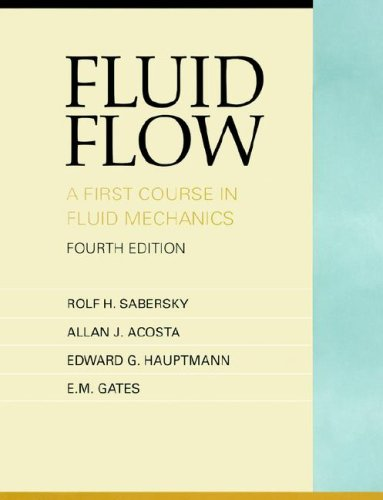9780135763728: Fluid Flow: A First Course in Fluid Mechanics (4th Edition)