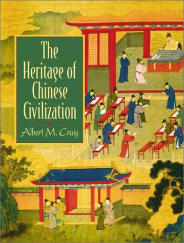 9780135766200: The Heritage of Chinese Civilization