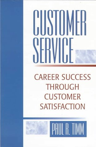 9780135766958: Customer Service: Career Success Through Customer Satisfaction