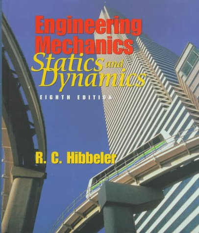 9780135770405: Engineering Mechanics: Combined Statics and Dynamics (8th Edition)