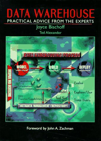9780135773703: Data Warehouse: Practical Advice from the Experts