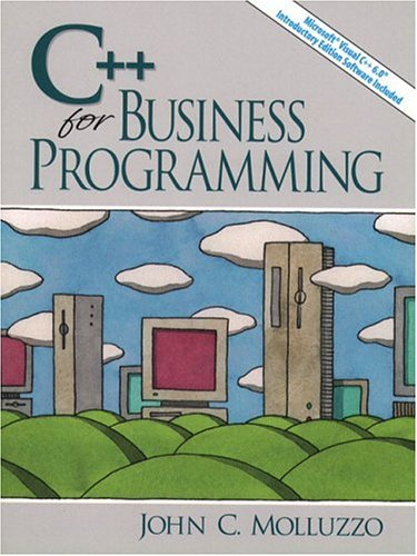 9780135775943: C++ for Business Programming