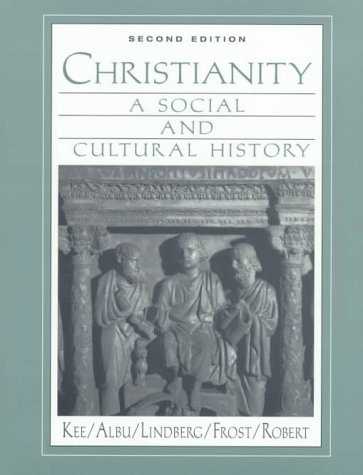 9780135780718: Christianity: A Social and Cultural History (2nd Edition)