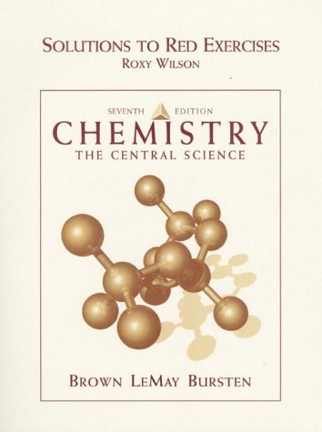 Chemistry The Central Science (Solutions To Red: Theodore L. Brown;
