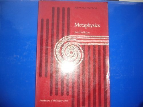 Metaphysics (Third Edition) [Foundations in Philosophy Series]: Richard Taylor (Author);