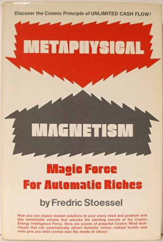 9780135785676: Title: Metaphysical magnetism Magic force for automatic r