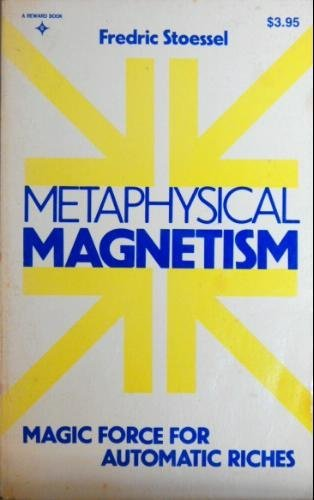 9780135785751: Metaphysical Magnetism Reward: Magic Force for Automatic Riches
