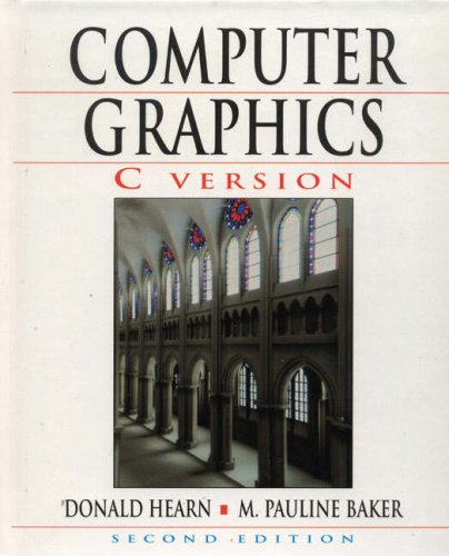 9780135786345: Computer Graphics: C Version