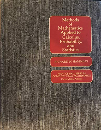 9780135788998: Methods of Mathematics Applied to Calculus, Probability and Statistics (Prentice-Hall series in computational mathematics)