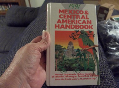 9780135789643: Mexico and Central American Handbook, 1991
