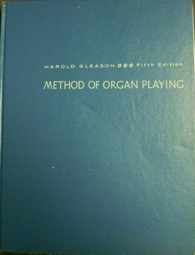 9780135793916: Methods of Organ Playing